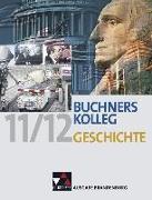 Cover-Bild zu Buchners Kolleg Geschichte Ausgabe Brandenburg von Ahbe, Thomas