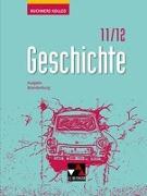 Cover-Bild zu Buchners Kolleg Geschichte 11/12 Neue Ausgabe Brandenburg von Ahbe, Thomas