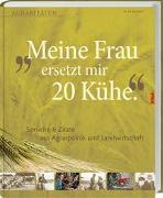 Cover-Bild zu Meine Frau ersetzt mir 20 Kühe von Barth, Dieter