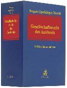 Cover-Bild zu Gesellschaftsrecht des Auslands - Gesellschaftsrecht des Auslands von Wegen, Gerhard (Hrsg.)