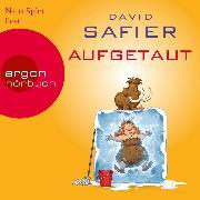 Cover-Bild zu Aufgetaut (Ungekürzte Lesung) (Audio Download) von Safier, David