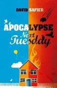 Cover-Bild zu Apocalypse Next Tuesday (eBook) von Safier, David