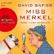 Cover-Bild zu Miss Merkel - Mord in der Uckermark (Gekürzt) (Audio Download) von Safier, David