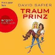 Cover-Bild zu Traumprinz (Ungekürzte Lesung) (Audio Download) von Safier, David