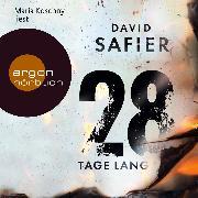 Cover-Bild zu 28 Tage lang (Audio Download) von Safier, David