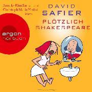 Cover-Bild zu Plötzlich Shakespeare (Audio Download) von Safier, David