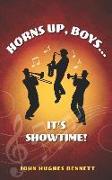 Cover-Bild zu Horns Up, Boys... It's Showtime! von Bennett, John Hughes