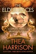 Cover-Bild zu The Elder Races: Complete Novella Bundle 2013-2018 (eBook) von Harrison, Thea