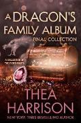 Cover-Bild zu A Dragon's Family Album: Final Collection (Elder Races) (eBook) von Harrison, Thea