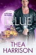 Cover-Bild zu L'Élue: Roman court (La Chronique des Anciens, #21) (eBook) von Harrison, Thea