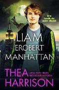 Cover-Bild zu Liam erobert Manhattan. (Die Alten Völker/Elder Races) (eBook) von Harrison, Thea