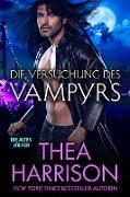 Cover-Bild zu Die Versuchung des Vampyrs (Die Alten Völker/Elder Races, #7) (eBook) von Harrison, Thea