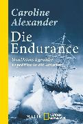 Cover-Bild zu Die Endurance von Alexander, Caroline