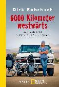 Cover-Bild zu 6000 Kilometer westwärts von Rohrbach, Dirk