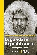 Cover-Bild zu Legendäre Expeditionen von Fleming, Fergus (Hrsg.)