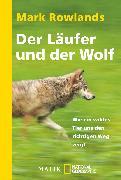 Cover-Bild zu Der Läufer und der Wolf von Rowlands, Mark