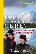 Cover-Bild zu Fremde Heimat Sibirien von Haß, Karin