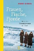 Cover-Bild zu Frauen, Fische, Fjorde von Siegel, Anne