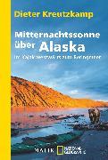 Cover-Bild zu Mitternachtssonne über Alaska von Kreutzkamp, Dieter