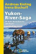 Cover-Bild zu Yukon-River-Saga von Kieling, Andreas
