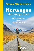 Cover-Bild zu Norwegen der Länge nach von Michalowicz, Simon