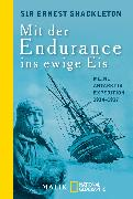 Cover-Bild zu Mit der Endurance ins ewige Eis von Shackleton, Ernest