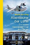 Cover-Bild zu Abenteurer der Lüfte von Croy, Alexis von