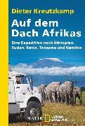 Cover-Bild zu Auf dem Dach Afrikas von Kreutzkamp, Dieter