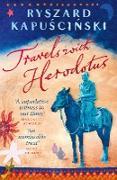 Cover-Bild zu Travels with Herodotus von Kapuscinski, Ryszard