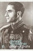 Cover-Bild zu Shah of Shahs (eBook) von Kapuscinski, Ryszard