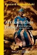 Cover-Bild zu Afrikanisches Fieber (eBook) von Kapuscinski, Ryszard