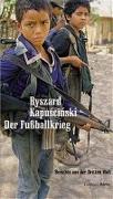 Cover-Bild zu Der Fussballkrieg von Kapuscinski, Ryszard