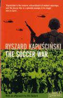 Cover-Bild zu The Soccer War von Kapuscinski, Ryszard Kapuscinski
