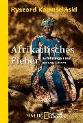 Cover-Bild zu Afrikanisches Fieber von Kapuscinski, Ryszard