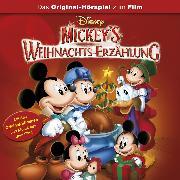 Cover-Bild zu Micky's Weihnachts-Erzählung (Das Original-Hörspiel zum Disney Film) (Audio Download) von Bingenheimer, Gabriele