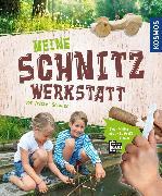 Cover-Bild zu Meine Schnitzwerkstatt (eBook) von Schulte, Astrid