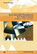 Cover-Bild zu Das aktuelle Handbuch der Supervision (eBook) von Heintel, Peter (Beitr.)