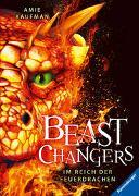 Cover-Bild zu Beast Changers, Band 2: Im Reich der Feuerdrachen von Kaufman, Amie