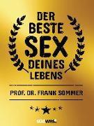 Cover-Bild zu Der beste Sex deines Lebens von Sommer, Frank