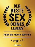 Cover-Bild zu Der beste Sex deines Lebens (eBook) von Sommer, Frank