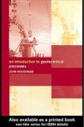 Cover-Bild zu An Introduction to Geotechnical Processes (eBook) von Woodward, John