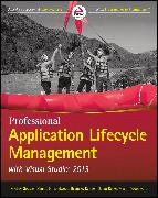 Cover-Bild zu Professional Application Lifecycle Management with Visual Studio 2013 (eBook) von Gousset, Mickey