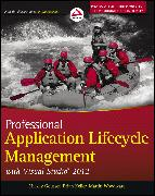 Cover-Bild zu Professional Application Lifecycle Management with Visual Studio 2012 (eBook) von Gousset, Mickey