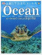 Cover-Bild zu Ocean: A Visual Encyclopedia von Woodward, John