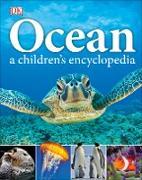 Cover-Bild zu Ocean A Children's Encyclopedia (eBook) von Woodward, John