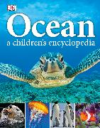 Cover-Bild zu Ocean A Children's Encyclopedia von DK