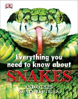 Cover-Bild zu Everything You Need to Know About Snakes (eBook) von Woodward, John