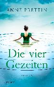 Cover-Bild zu Die vier Gezeiten (eBook) von Prettin, Anne