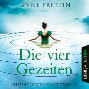 Cover-Bild zu Die vier Gezeiten (Ungekürzt) (Audio Download) von Prettin, Anne