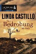 Cover-Bild zu Der Bedrohung so nah (eBook) von Castillo, Linda